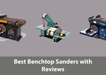 Best Benchtop Sanders with Reviews Best Benchtop Sanders with Pros and Cons Best Benchtop Sanders