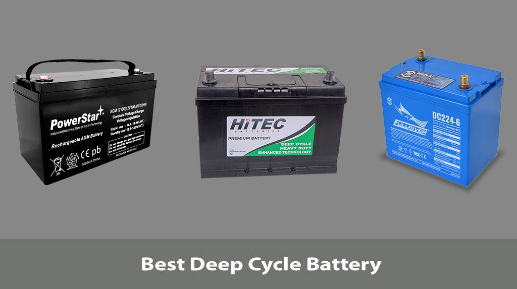 5 Best Deep Cycle Battery Reviews with Pros & Cons